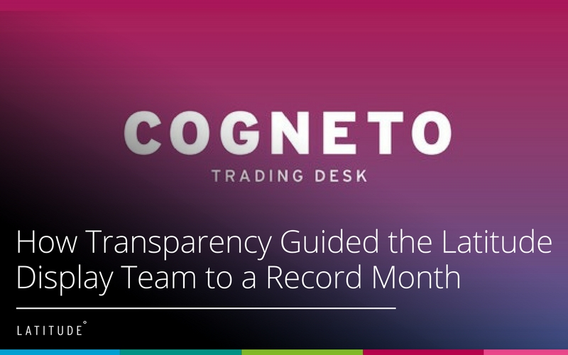 How Transparency Guided the Latitude Display Team to a Record Month